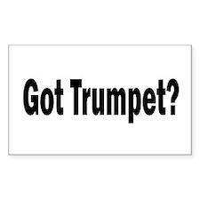 Got Trumpet? Rectangle Decal