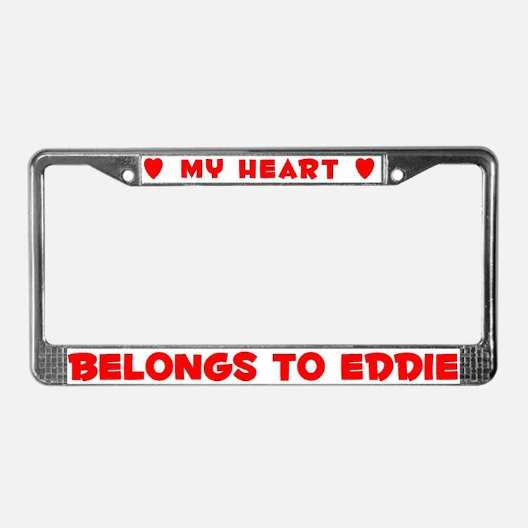 Heart Belongs to Eddie - License Plate Frame