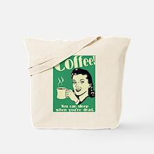 Cute Caffeine addict Tote Bag