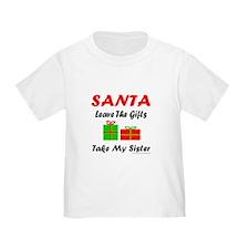 SANTA TAKE MY SISTER T