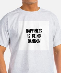 Happiness is being Gannon	 T-Shirt