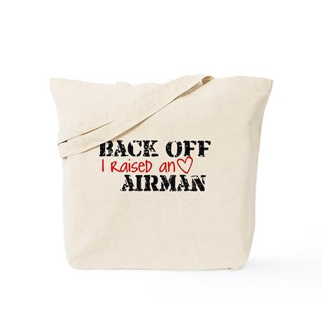 Back Off I Raised an AIRMAN Tote Bag