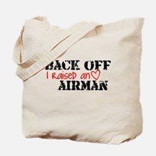 Back Off I Raised an AIRMAN Tote Bag