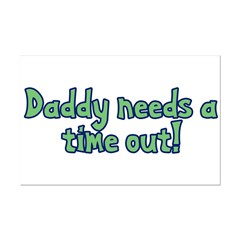 Time Out Dad Posters