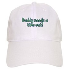 Time Out Dad Baseball Cap