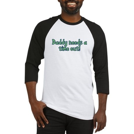 Time Out Dad Baseball Jersey
