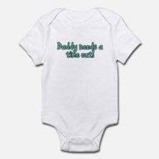 Time Out Dad Infant Bodysuit