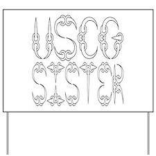 USCG Sister Yard Sign