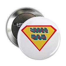 """Supermom 2.25"""" Button"""