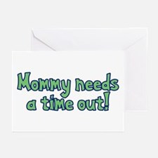 Time Out Mom Greeting Cards (Pk of 20)