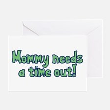 Time Out Mom Greeting Card