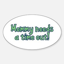 Time Out Mom Oval Decal