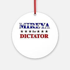 MIREYA for dictator Ornament (Round)