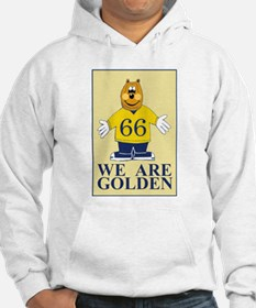 We Are Golden Hoodie