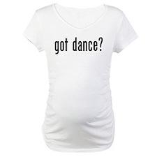 Got Dance? Shirt