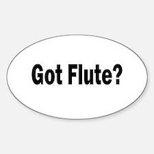 Got Flute? Oval Decal