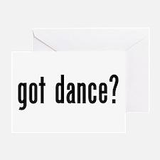 Got Dance? Greeting Card