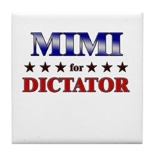 MIMI for dictator Tile Coaster