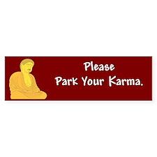 Park Your Karma #2 Bumper Bumper Sticker