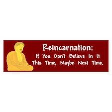 Reincarnation Bumper Bumper Sticker