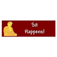 Sit Happens Bumper Bumper Sticker