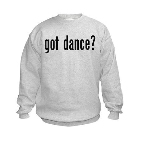 Got Dance? Kids Sweatshirt