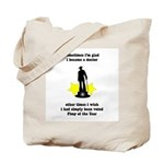 Pimping Doctor Tote Bag