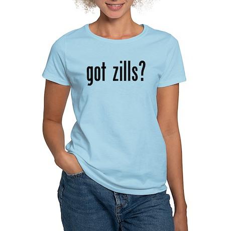 Got Zills? Women's Light T-Shirt