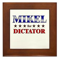 MIKEL for dictator Framed Tile