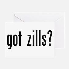 Got Zills? Greeting Card