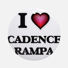 I Love CADENCE RAMPA Round Ornament