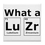 What A LuZr Tile Coaster