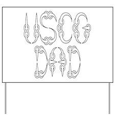 USCG Dad Yard Sign