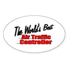 """""""The World's Best Air Traffic Contoller"""" Decal"""