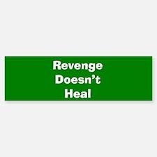 Revenge Bumper Bumper Bumper Sticker