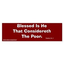 Considereth The Poor Bumper Bumper Sticker