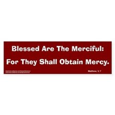 Merciful #2 Bumper Bumper Sticker