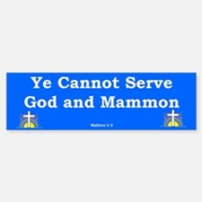 God & Mammon #2 Bumper Bumper Bumper Sticker