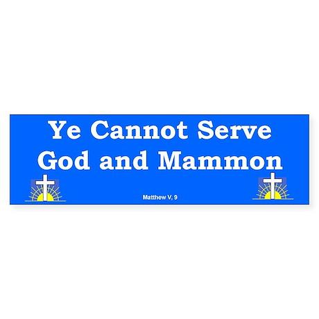 God & Mammon #2 Bumper Sticker