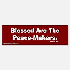 Peace Makers Bumper Bumper Bumper Sticker