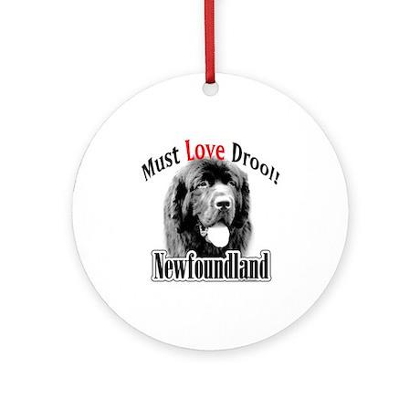 Newfoundland Must Love Ornament (Round)