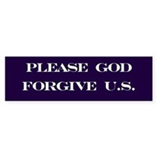 Please God Bumper Bumper Sticker