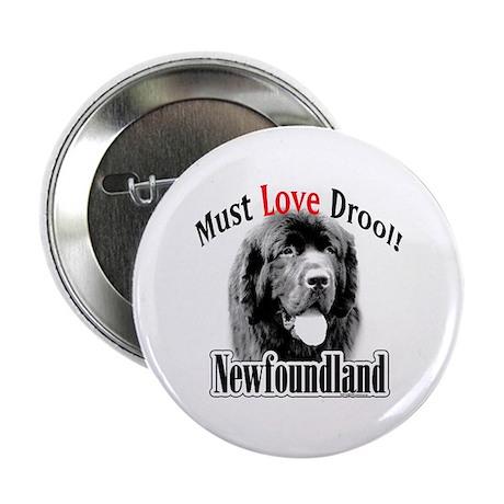 "Newfoundland Must Love 2.25"" Button"