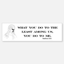 The Least Among Us Bumper Bumper Bumper Sticker
