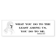 The Least Among Us Bumper Bumper Sticker
