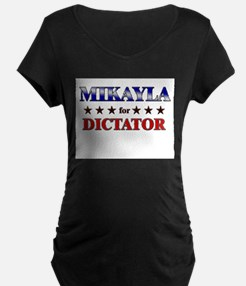 MIKAYLA for dictator T-Shirt