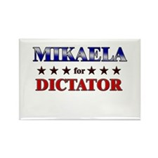 MIKAELA for dictator Rectangle Magnet