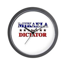 MIKAELA for dictator Wall Clock