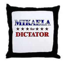 MIKAELA for dictator Throw Pillow