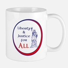 Liberty and Justice for All Mugs